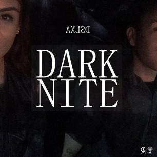 AXLSD - Dark Nite